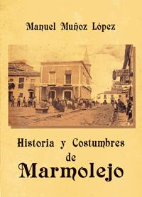 Historia y costumbres de Marmolejo